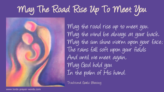 Inspirational Prayer May The Road Rise Up To Meet You