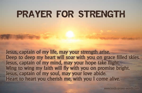 9 Prayers for Strength, Hope & Courage - POWERFUL words!